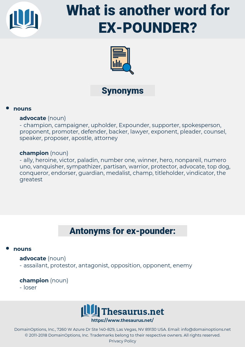 ex pounder, synonym ex pounder, another word for ex pounder, words like ex pounder, thesaurus ex pounder