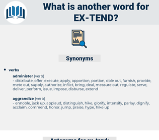 ex tend, synonym ex tend, another word for ex tend, words like ex tend, thesaurus ex tend