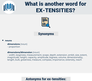 ex tensities, synonym ex tensities, another word for ex tensities, words like ex tensities, thesaurus ex tensities