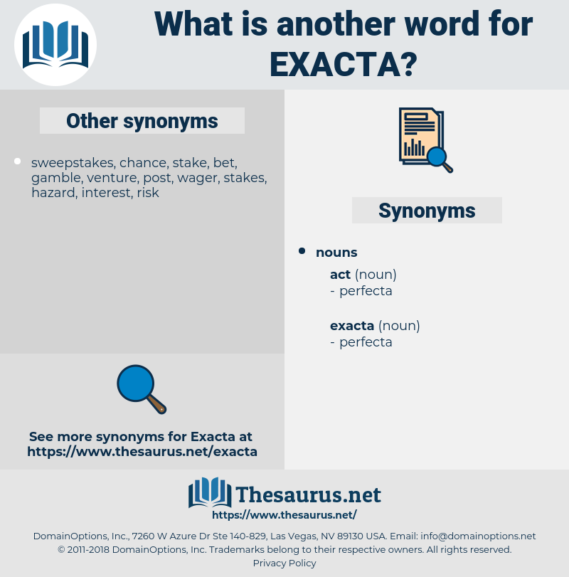 exacta, synonym exacta, another word for exacta, words like exacta, thesaurus exacta