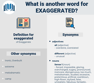 exaggerated, synonym exaggerated, another word for exaggerated, words like exaggerated, thesaurus exaggerated