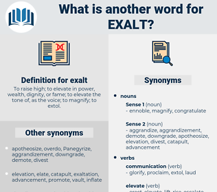 exalt, synonym exalt, another word for exalt, words like exalt, thesaurus exalt