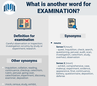 examination, synonym examination, another word for examination, words like examination, thesaurus examination