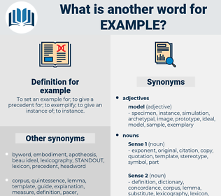 example, synonym example, another word for example, words like example, thesaurus example
