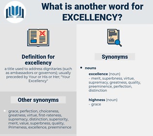 excellency, synonym excellency, another word for excellency, words like excellency, thesaurus excellency