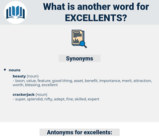 excellents, synonym excellents, another word for excellents, words like excellents, thesaurus excellents