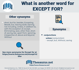 except for, synonym except for, another word for except for, words like except for, thesaurus except for