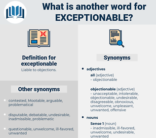 exceptionable, synonym exceptionable, another word for exceptionable, words like exceptionable, thesaurus exceptionable
