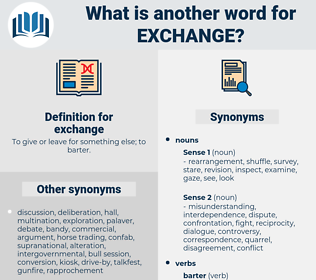 exchange, synonym exchange, another word for exchange, words like exchange, thesaurus exchange