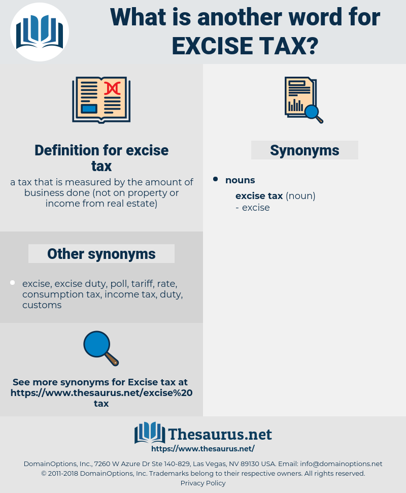 excise tax, synonym excise tax, another word for excise tax, words like excise tax, thesaurus excise tax