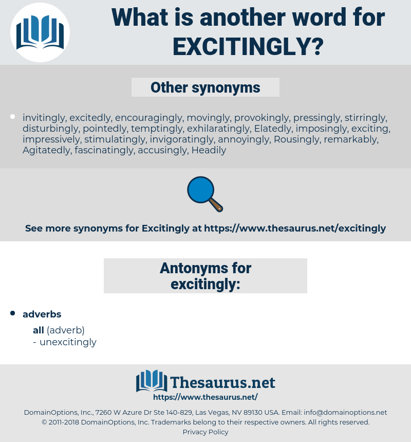 excitingly, synonym excitingly, another word for excitingly, words like excitingly, thesaurus excitingly