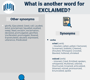 Exclaimed, synonym Exclaimed, another word for Exclaimed, words like Exclaimed, thesaurus Exclaimed