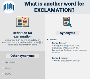 exclamation, synonym exclamation, another word for exclamation, words like exclamation, thesaurus exclamation