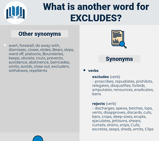 excludes, synonym excludes, another word for excludes, words like excludes, thesaurus excludes