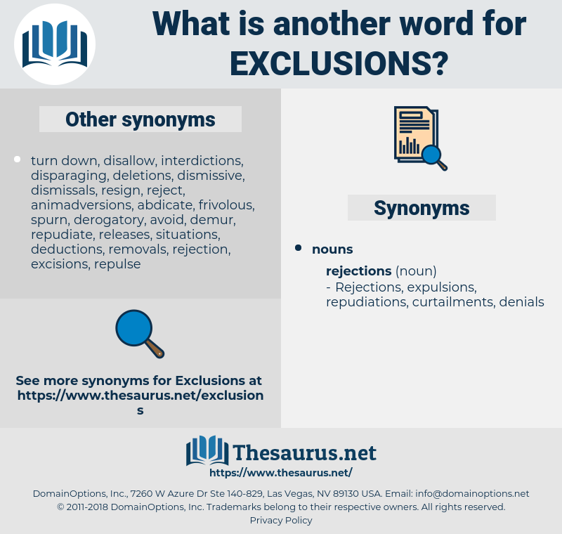 exclusions, synonym exclusions, another word for exclusions, words like exclusions, thesaurus exclusions