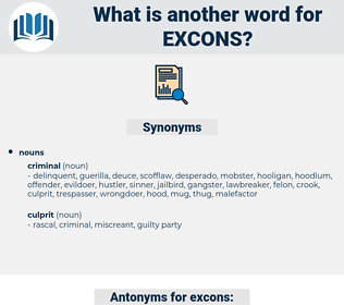 excons, synonym excons, another word for excons, words like excons, thesaurus excons