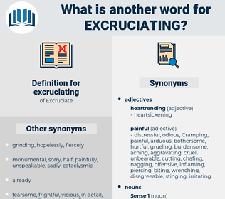 excruciating, synonym excruciating, another word for excruciating, words like excruciating, thesaurus excruciating