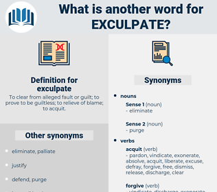 exculpate, synonym exculpate, another word for exculpate, words like exculpate, thesaurus exculpate