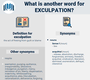 exculpation, synonym exculpation, another word for exculpation, words like exculpation, thesaurus exculpation