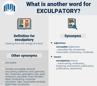 exculpatory, synonym exculpatory, another word for exculpatory, words like exculpatory, thesaurus exculpatory