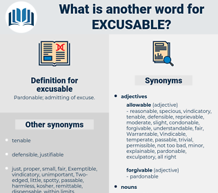 excusable, synonym excusable, another word for excusable, words like excusable, thesaurus excusable