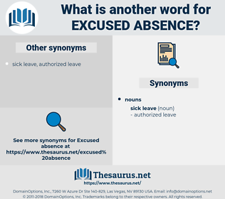 excused absence, synonym excused absence, another word for excused absence, words like excused absence, thesaurus excused absence