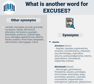 excuses, synonym excuses, another word for excuses, words like excuses, thesaurus excuses