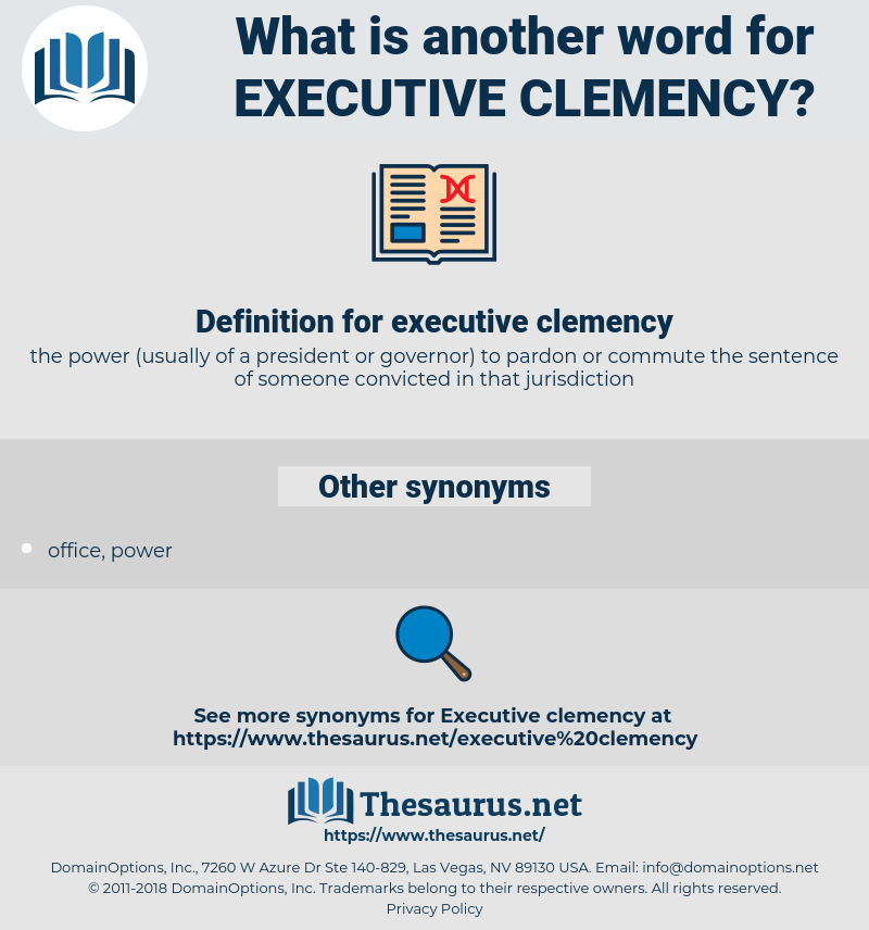 executive clemency, synonym executive clemency, another word for executive clemency, words like executive clemency, thesaurus executive clemency
