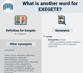 Exegete, synonym Exegete, another word for Exegete, words like Exegete, thesaurus Exegete