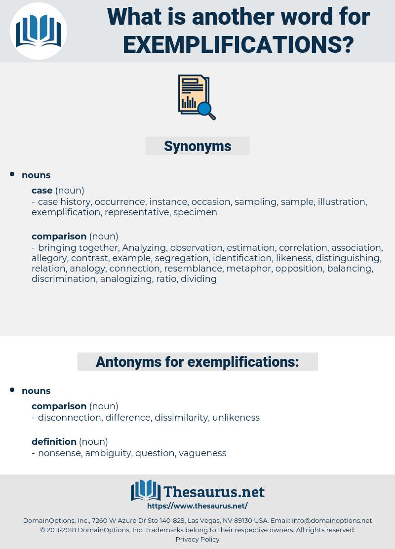 exemplifications, synonym exemplifications, another word for exemplifications, words like exemplifications, thesaurus exemplifications
