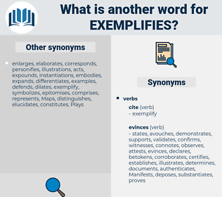 exemplifies, synonym exemplifies, another word for exemplifies, words like exemplifies, thesaurus exemplifies