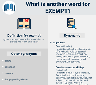 exempt, synonym exempt, another word for exempt, words like exempt, thesaurus exempt