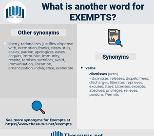 exempts, synonym exempts, another word for exempts, words like exempts, thesaurus exempts