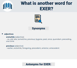 EXER, synonym EXER, another word for EXER, words like EXER, thesaurus EXER
