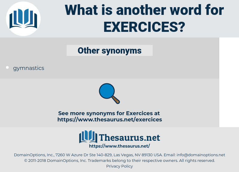 exercices, synonym exercices, another word for exercices, words like exercices, thesaurus exercices