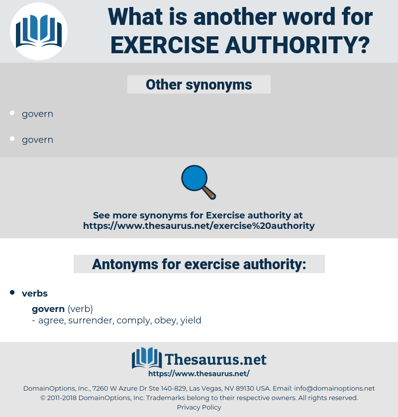 exercise authority, synonym exercise authority, another word for exercise authority, words like exercise authority, thesaurus exercise authority