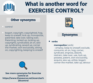 exercise control, synonym exercise control, another word for exercise control, words like exercise control, thesaurus exercise control