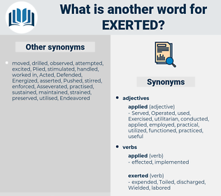 Exerted, synonym Exerted, another word for Exerted, words like Exerted, thesaurus Exerted