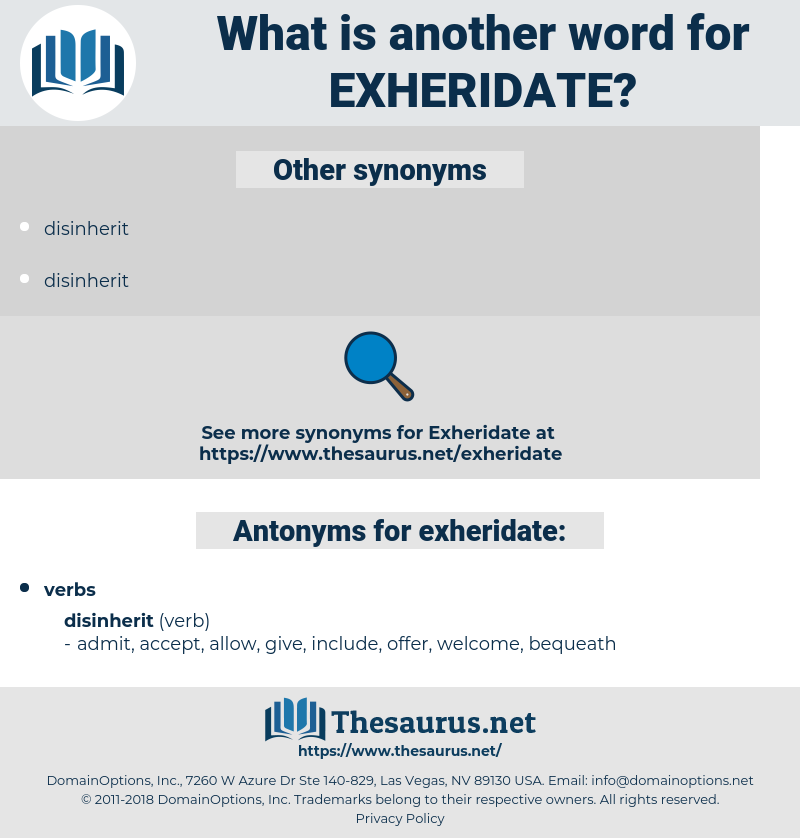 exheridate, synonym exheridate, another word for exheridate, words like exheridate, thesaurus exheridate