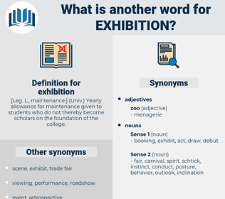 exhibition, synonym exhibition, another word for exhibition, words like exhibition, thesaurus exhibition