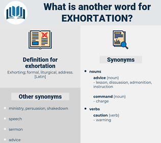 exhortation, synonym exhortation, another word for exhortation, words like exhortation, thesaurus exhortation