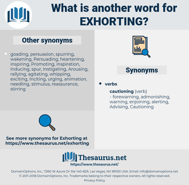 Exhorting, synonym Exhorting, another word for Exhorting, words like Exhorting, thesaurus Exhorting
