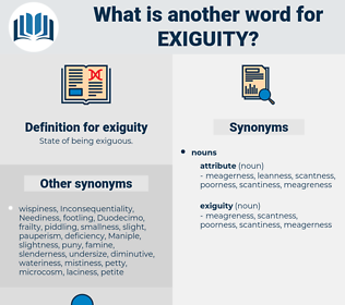 exiguity, synonym exiguity, another word for exiguity, words like exiguity, thesaurus exiguity