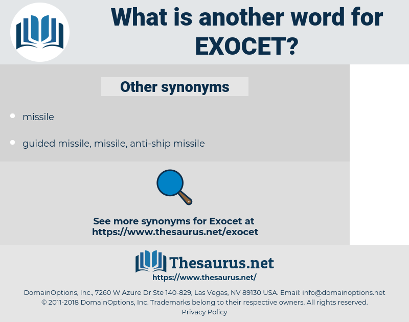 exocet, synonym exocet, another word for exocet, words like exocet, thesaurus exocet