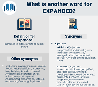 expanded, synonym expanded, another word for expanded, words like expanded, thesaurus expanded