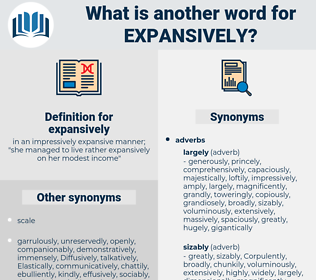 expansively, synonym expansively, another word for expansively, words like expansively, thesaurus expansively