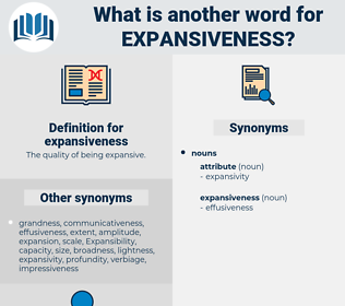 expansiveness, synonym expansiveness, another word for expansiveness, words like expansiveness, thesaurus expansiveness