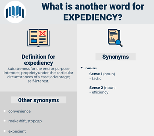 expediency, synonym expediency, another word for expediency, words like expediency, thesaurus expediency