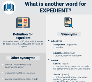 expedient, synonym expedient, another word for expedient, words like expedient, thesaurus expedient