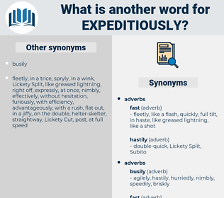 expeditiously, synonym expeditiously, another word for expeditiously, words like expeditiously, thesaurus expeditiously